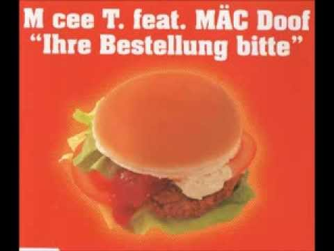 """M cee T. Feat. MÄC Doof - """"Ihre Bestellung Bitte"""" (Fürs Radio)"""