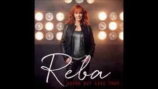 Going Out Like That Reba McEntire