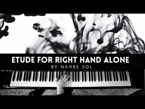 Etude For Right Hand Alone By Nahre Sol