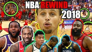 The REAL NBA Rewind 2018 (Ft. The Kawhi Laugh, Curry Shrugs, Lance Dance, & A Lot of NBA Highlights)