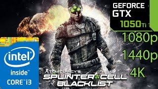 Splinter Cell Blacklist: GTX 1050 ti - i3 6100 - 1080p - 1440p - 4K