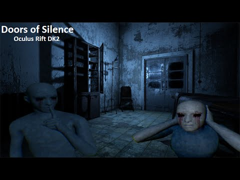 Doors of Silence -  Scary Naked People! (W/ Friend Reactions) ~Oculus Rift Dk2~