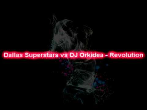 Dallas Superstars vs DJ Orkidea - Revolution