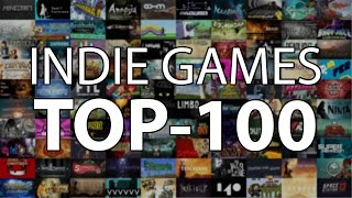 Top 100: Best Indie Games of all time in 8 minutes
