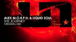 Alex M.O.R.P.H. & Liquid Soul - The Journey