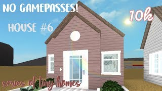 Bloxburg Tiny House #6 No Gamepasses Series Of Tiny Homes
