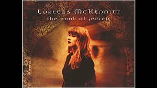 Loreena McKennitt - The Book Of Secrets (Full Album)