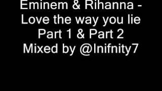 Eminem & Rihanna - Love the way you lie - Part 1 & 2 MIX + Lyrics