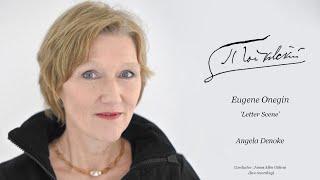 Angela Denoke 'Letter Scene' - Euġene Onegin, Tchaikovsky - James Allen Gähres, cond., Ulm Philh.