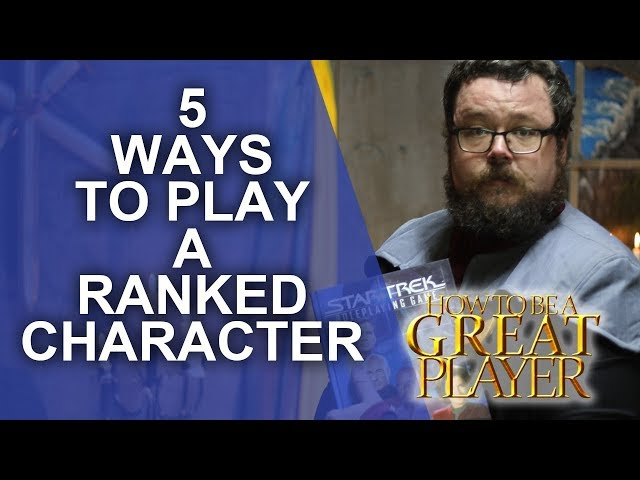 Great Role Player - Playing a character that's part of a ranked hierarchy - Player Character tips