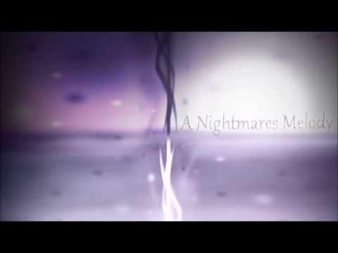 A Nightmares Melody