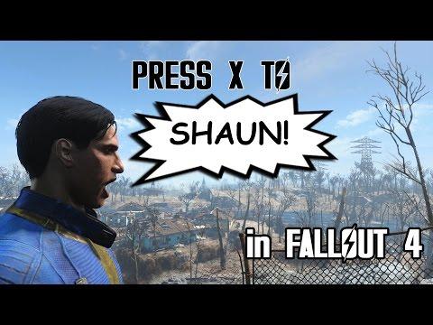 Press X to Shaun!  - Fallout 4 mod