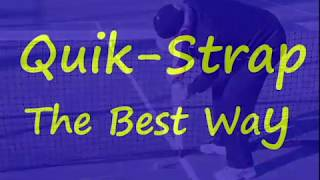 How To Use The Quik Strap 2 The Best Way | Tennis Express
