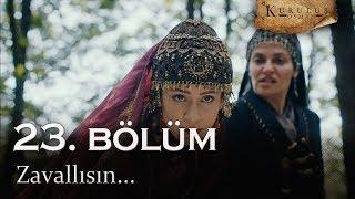 Zavallısın - Kuruluş Osman 23. Bölüm