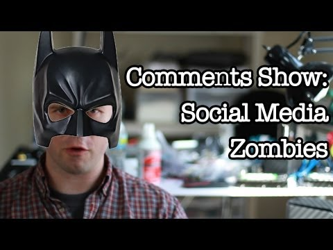 Comments Show: Social Media Zombies