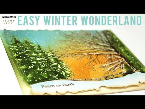 Stamp an Easy Winter Wonderland