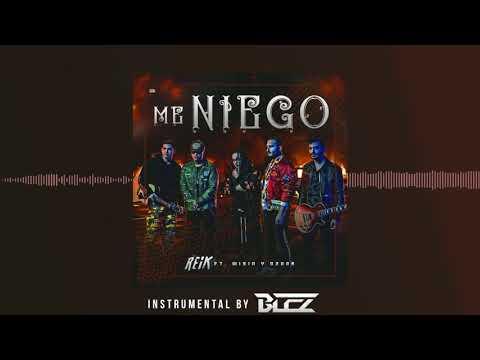 Reik, Ozuna, Wisin - Me Niego (Instrumental Free By BLEZ)