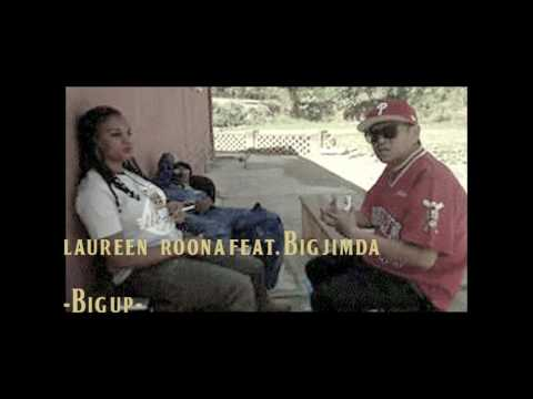 Laureen Roona .Big Up feat. Big Jimda _ Official Music Audio 2017