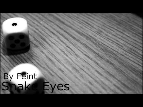 Feint - Snake Eyes [Lyrics]