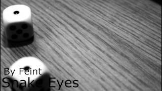 Feint - Snake Eyes [Lyrics]
