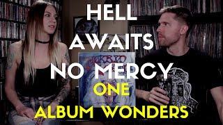 Hell Awaits No Mercy - One Album Wonders