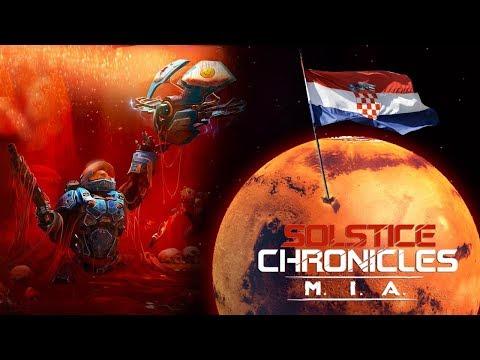 HRVATI NAPRAVILI IGRU NA MARSU - Solstice Chronicles: MIA