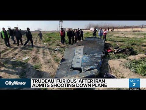 Trudeau 'furious' over Iran plane crash admission