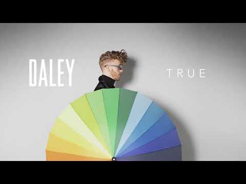 Daley - True