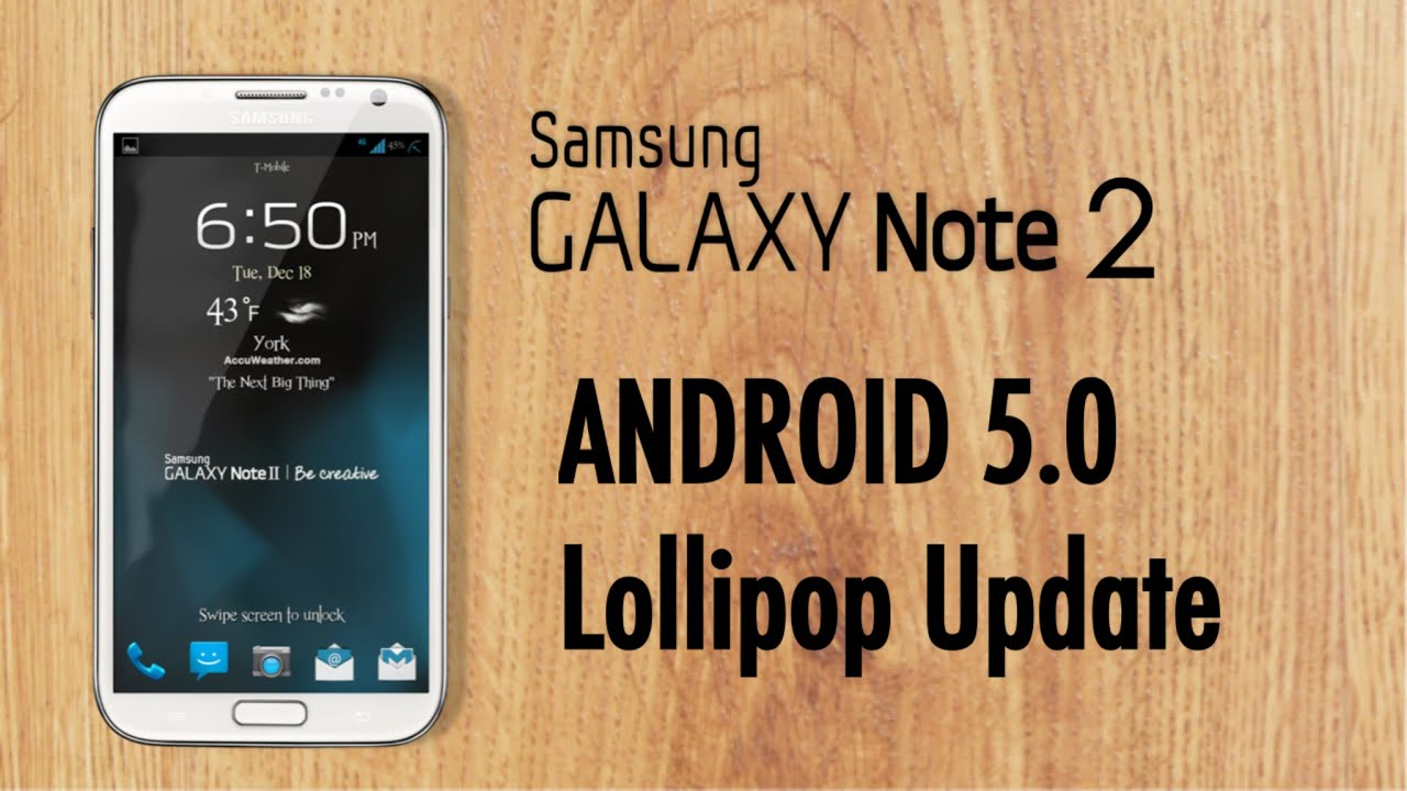 samsung galaxy note 2 official android 5 0 lollipop update. Black Bedroom Furniture Sets. Home Design Ideas