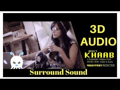 Khaab - Akhil | 3D Audio | Surround Sound | Use Headphones 👾