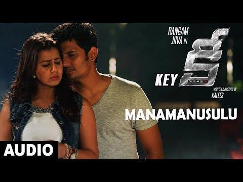 Manamanusulu Full Song Audio || Key Telugu...