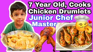 How To Cook Chicken Drumlets,7 Years Old Cooks Chicken Drumlets,Master Chef Junior Recipe,