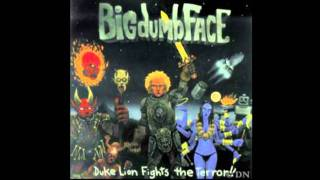 Big Dumb Face-Blood Red Head On Fire