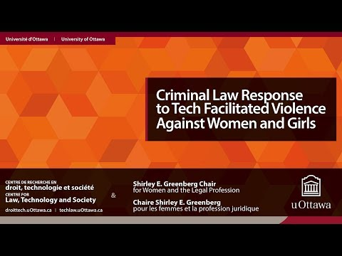 Criminal Law Response to Tech Facilitated Violence Against Women & Girls | 22 NOV 2017