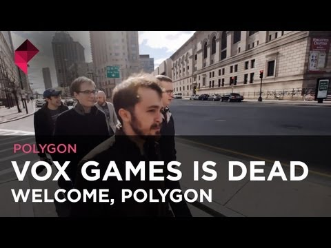Vox Games is dead. Welcome, Polygon