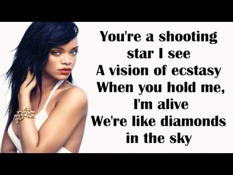 Rihanna- Diamonds Lyrics Video