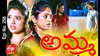 Amma | 4th March 2021 | Full Episode No 258| ETV Telugu
