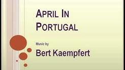 Bert Kaempfert - April In Portugal
