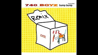 740 Boyz - Bump bump (Booty shake) [Euro remix]