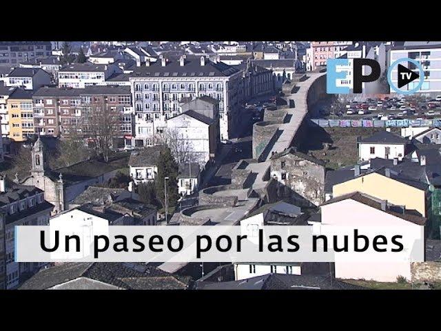 Un paseo por las nubes en Lugo