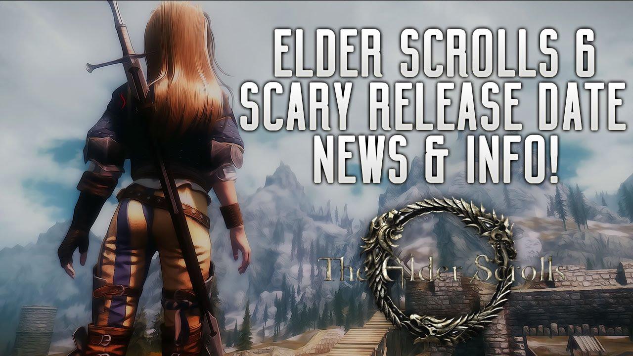 Elder Scrolls Vi Scary Release Date News Info Secret Bethesda Game Starfield Leaked Youtube