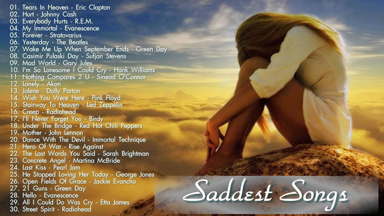 Top sad songs ever