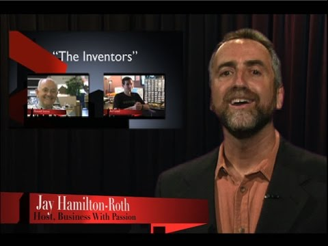 Business With Passion: The Inventors