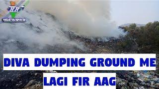 Diva Dumping Ground Me Lagi Fir Aag Firse Ho Raha Hai Sabtaraf Dhua...