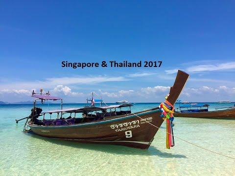 Singapore & Thailand 2017