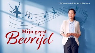 Ervaringen en getuigenissen van christenen 'Mijn geest bevrijd' (Nederlandse Ondertitels)