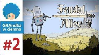 Feudal Alloy PL #2 | Pierwszy level up!