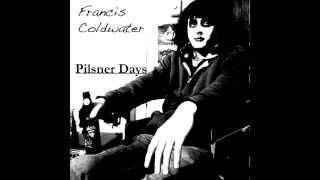 Francis Coldwater - She Divines Water (Camper Van Beethoven)
