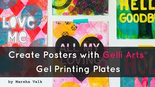 How to Create Posters with Gelli Arts® Gel Printing Plates