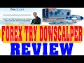 Sick Of Forex Try Dowscalper Bonus - Sick Of Forex Try Dowscalper Dow Emini Futures System Review